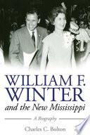 William F  Winter and the New Mississippi