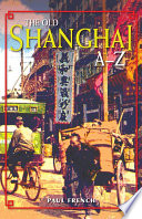 The Old Shanghai A Z
