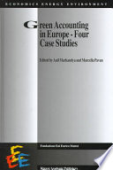 Green Accounting in Europe — Four case studies Free download PDF and Read online