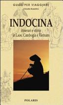 Copertina Libro Indocina. Itinerari e storie in Laos, Cambogia e Vietnam