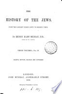The history of the Jews  by H H  Milman