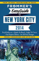 Frommer s EasyGuide to New York City 2014