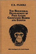 The Behavioral Development of Free living Chimpanzee Babies and Infants