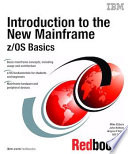 Introduction To The New Mainframe Z Os Basics