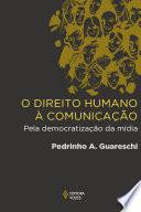 O direito humano à comunicação