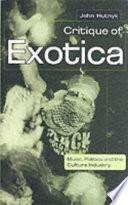 Critique of Exotica