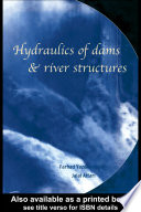 Ebook Hydraulics of Dam and River Structures Epub Farhad Yazdandoost,Jalal Attari Apps Read Mobile