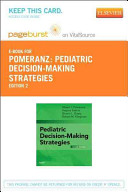 Pediatric Decision Making Strategies Pageburst E Book On Vitalsource Retail Access Card