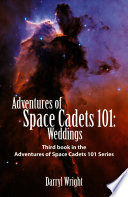 Adventures of Space Cadets 101  Weddings