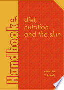 Handbook of Diet  Nutrition and the Skin