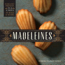 Madeleines : and absolutely delicious. made famous by...