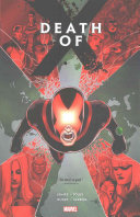 Death Of X : x-men on a collision course? find out here!...