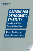 Designs for Democratic Stability  Studies in Viable Constitutionalism