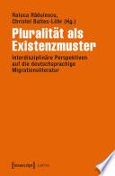 Pluralität als Existenzmuster