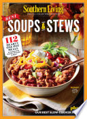 SOUTHERN LIVING Best Soups & Stews
