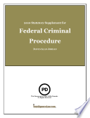 Free Statutory Supplement for Federal Criminal Procedure 2010