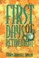 First Days of Retirement