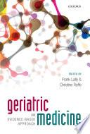 Geriatric Medicine  an evidence based approach