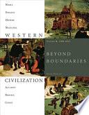 Western Civilization  Beyond Boundaries  Volume B  1300 1815