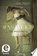 Sunshine Girl   Die Heimsuchung