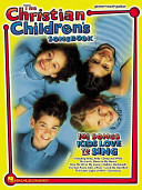 The Christian Children s Songbook
