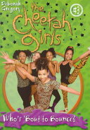 Cheetah Girls  3  Who s Bout to Bounce  Baby
