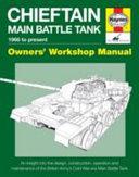 Chieftain Main Battle Tank 1966 to present