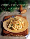 The Gluten Free Gourmet Cooks Comfort Foods