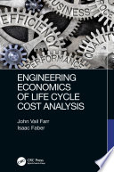 Engineering Economics Of Life Cycle Cost Analysis