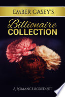 Billionaire Collection Billionaire Romance Bundle
