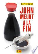 John meurt à la fin Free download PDF and Read online