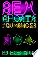 Sex, Ghosts and Gumshoes Detective Ghost They Tail Two