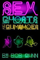 Sex, Ghosts and Gumshoes Detective Ghost They Tail Two Female Serial Killers