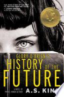Glory O Brien S History Of The Future book