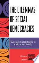 The Dilemmas of Social Democracies