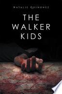 The Walker Kids