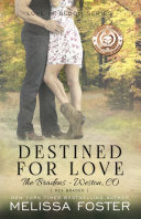 Destined for Love  Love in Bloom  The Bradens