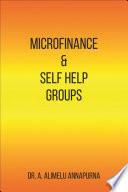 Microfinance And Self Help Groups book