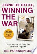 Losing The Battle Winning The War