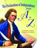 The Declaration of Independence from A to Z