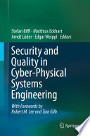 Security And Quality In Cyber Physical Systems Engineering