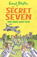 Secret Seven Three Cheers Secret Seven