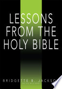 Lessons From the Holy Bible