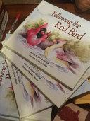 Following the Red Bird