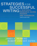 Strategies for Successful Writing A Rhetoric, Research Guide, Reader and Handbook