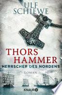Herrscher des Nordens   Thors Hammer