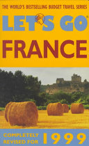 Let's Go: the Budget Guide to France