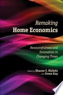 Remaking Home Economics