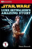 Luke Skywalker s Amazing Story