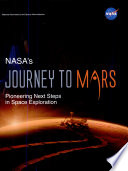 NASA s Journey to Mars  Pioneering Next Steps in Space Exploration Book PDF
